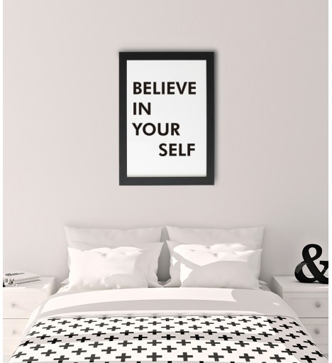 Quadro Believe In Yourself c/ moldura